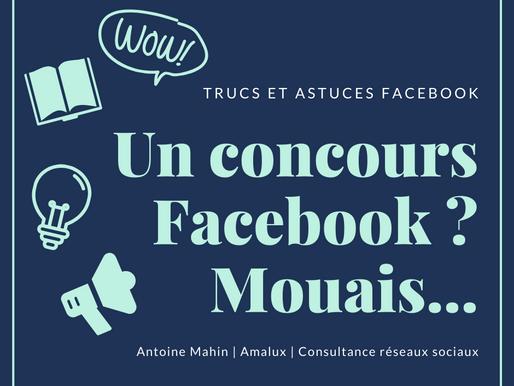 Évitez les concours Facebook pour votre entreprise !