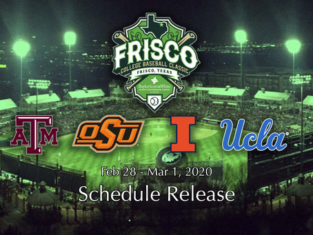 4th ANNUAL FRISCO COLLEGE BASEBALL CLASSIC ANNOUNCES MATCHUPS & GAME TIMES
