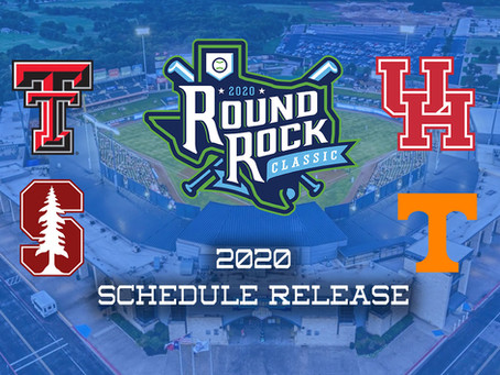 INAUGURAL ROUND ROCK CLASSIC ANNOUNCES SCHEDULE & GAME TIMES