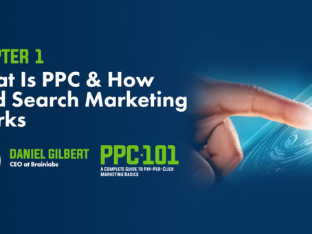 #PPC #PaidSearch #HowTo #Guide #Back2Basics - Chapter 1: What is PPC & How Paid Search Marketing