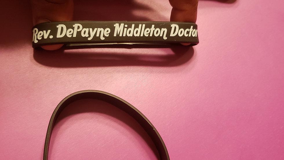 Rev. DePayne V. Middleton Doctor Rubber Bracelet