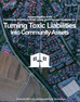 Turning Toxic Liabilities into Community Assets