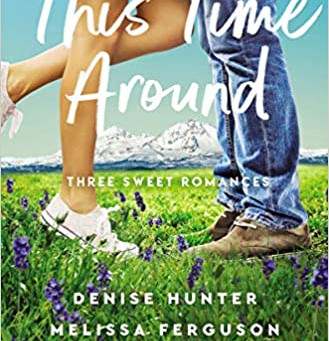 Review of:  This Time Around: Three Sweet Romances