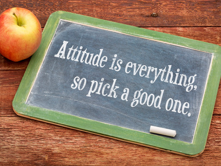 The Importance of Having a Good Attitude – A Quick Hit Post!