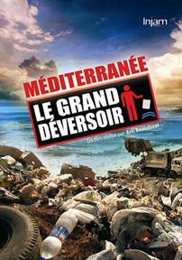 Méditerranée, le grand déversoir