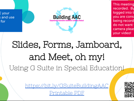 Slides, Forms, Jamboard, and Meet, oh my!  Using G Suite in Special Education