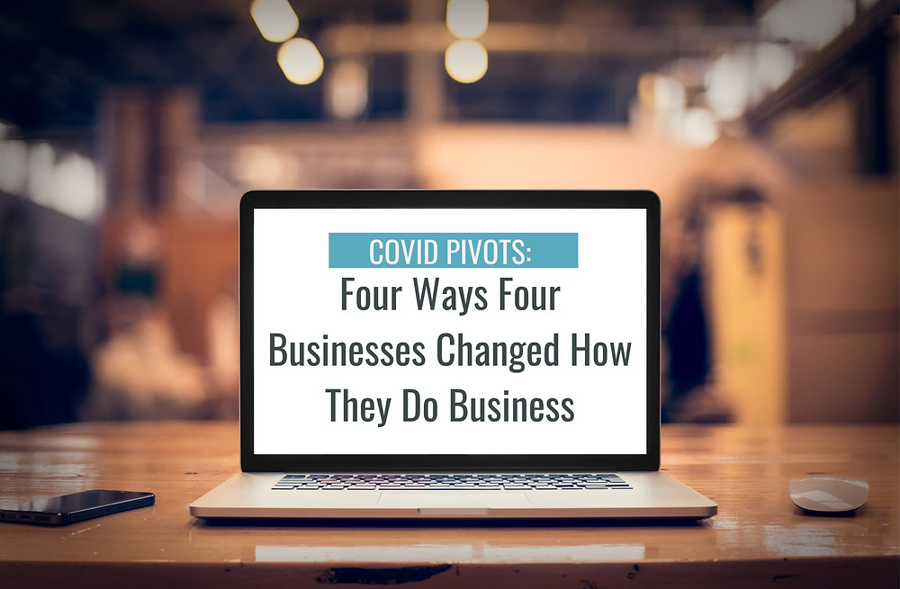 Laptop that says Four Ways Four Businesses Changed How They Do Business