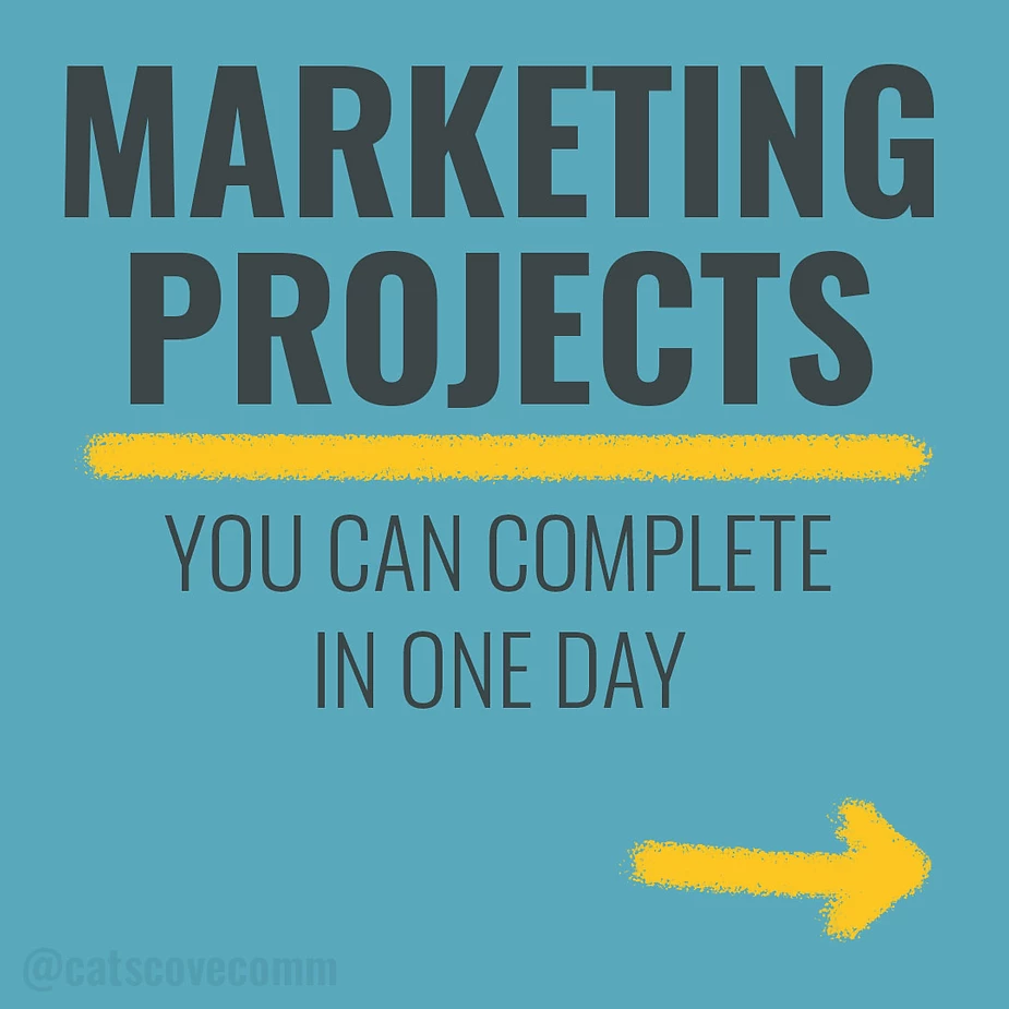 Quick and easy marketing projects for your small business