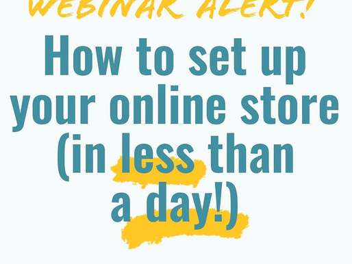 How to Set Up Your Online Store Webinar - Thursday, April 16 at 1 PM!