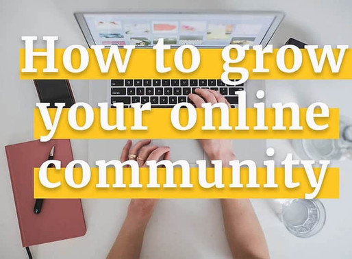 How to Grow your Online Community During Covid 19