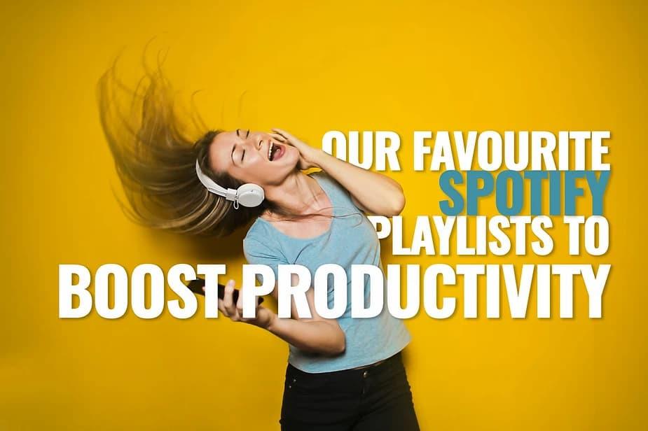 Spotify playlists to boost productivity
