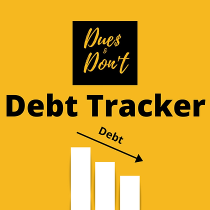 Dues & Don't Debt Tracker