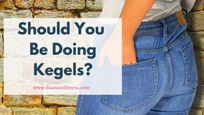 Should You Be Doing Kegels?