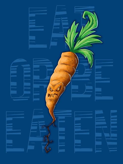 Eat Or Be Eaten - Carrot