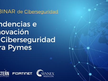 [Video] Webinar Tendencias e innovación en Ciberseguridad para Pymes
