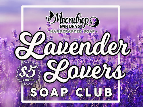 LAVENDER LOVERS SOAP CLUB