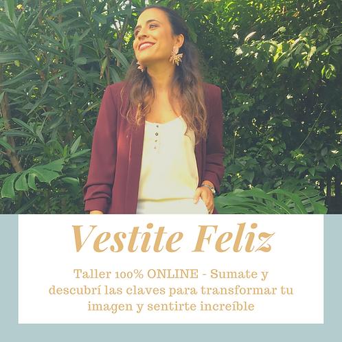 Vestite Feliz - Taller 100% Online