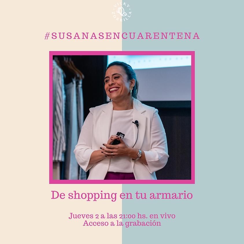 #susanasencuarentena - De shopping en tu armario - GRABACIÓN
