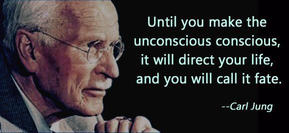 """""""Jusqu'à ce que nous prenions conscience de votre inconscient,  il dirigera votre vie et vous l'appellerez le destin"""". - Carl Jung"""