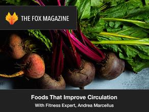 Foods That Improve Circulation