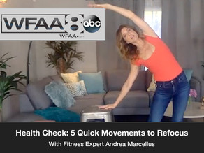 Health Check: 5 Quick Movements to Refocus.