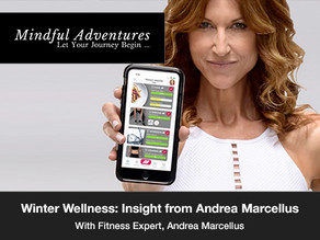 Winter Wellness: Expert Insight from Andrea Marcellus