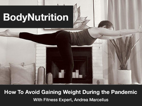 Expert Panel: How To Avoid Gaining Weight During the Pandemic