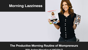 Mompreneurs Share Their Morning Routine for a Productive Day