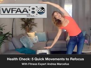 Health Check: 5 Quick Movements to Refocus