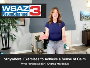 'Anywhere' Exercises to Achieve a Sense of Calm