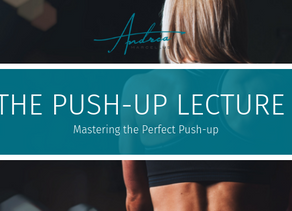 The Push-Up Lecture