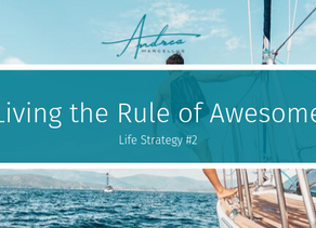 On Living The Rule Of Awesome