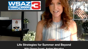 Life Strategies for Summer and Beyond