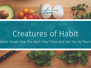 How Habit Foods Give You Back Your Time