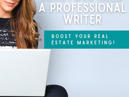 5 Reasons Realtors Need a Professional Writer