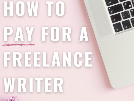 How to Pay for a Professional Freelance Writer