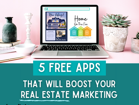 5 Free Apps That Will Boost Your Real Estate Marketing