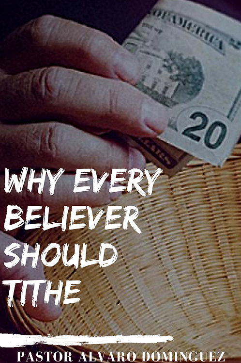WHY EVERY BELIEVER SHOULD TITHE (DIGITAL)