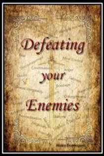 DEFEATING YOUR ENEMIES (Hard Copy)
