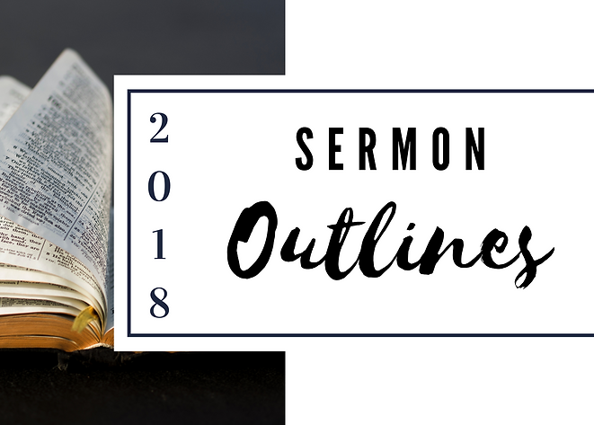 2018 SERMON OUTLINES LOGO.png