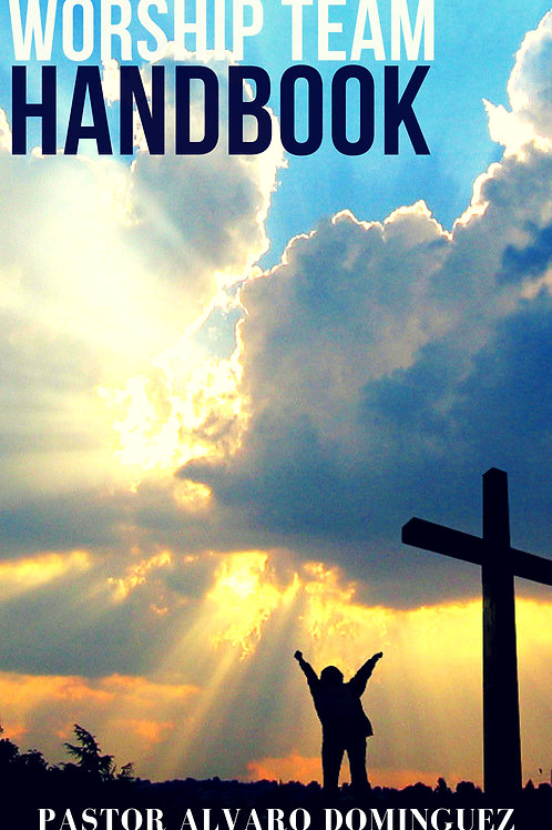 WORSHIP TEAM HANDBOOK (DIGITAL)