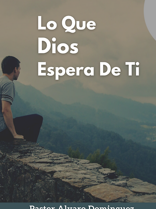 Lo Que Dios Espera De Ti (Digital Download)