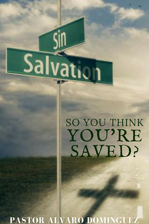 SO YOU THINK YOU'RE SAVED? (HARD COPY)