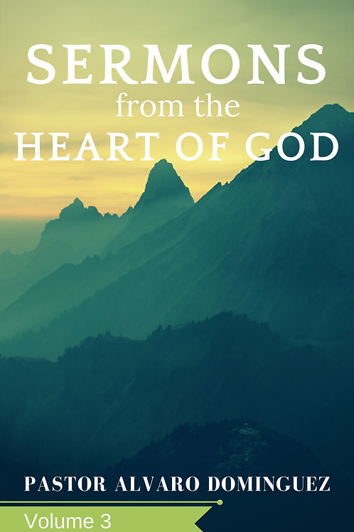 SERMONS FROM THE HEART OF GOD -VOL.3 (HARD COPY)