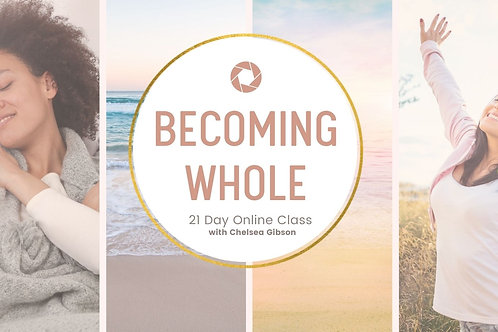 Becoming Whole 21 Day Online