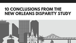 10 Conclusions from the New Orleans Disparity Study