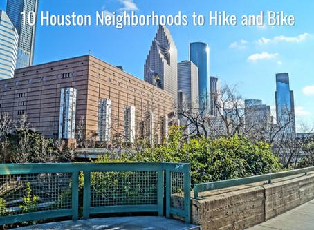 10 Houston Neighborhoods to Hike & Bike