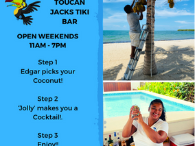 Toucan Jacks opening weekends only
