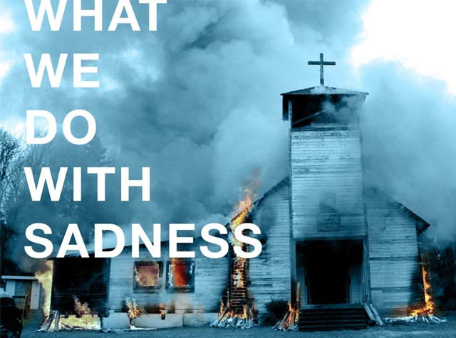 What do we do with sadness?