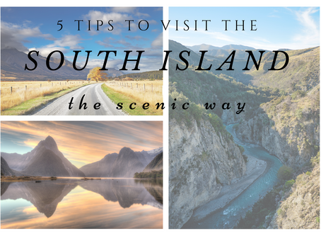 5 Tips To Visit The South Island The Scenic Way